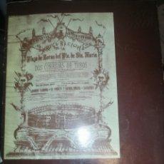 Documentos antiguos: EN CONMEMORACIÓN DE LOS PRIMEROS 100 AÑOS AÑOS DE LA PLAZA REAL DE TOROS DE EL PUERTO DE SANTA MARIA. Lote 180507183