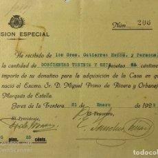 Documentos antiguos: JEREZ,1929.RECIBI DONATIVO PARA ADQUISICION DE CASA EN CREACION.PRIMO DE RIVERA.MARQUES DE ESTELLA. . Lote 180855678