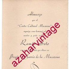 Documentos antiguos: SEMANA SANTA SEVILLA, 1950, INVITACION HOMENAJE A RAMON SOTO POR PREGON BARRIO DE LA MACARENA. Lote 180925692