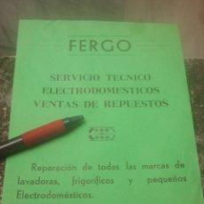 Documentos antiguos: FERGO - ALMADÉN, CIUDAD REAL - ANTIGUA HOJA VOLANDERA PUBLICITARIA - S/F. Lote 180935286