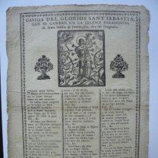 Documentos antiguos: GOIGS DE SANT SEBASTIA, EN LA IGLESIA PARROQUIAL DE SANTA EULALIA DE PROVENÇANA. IMAGINERIA POPULAR.. Lote 180946242