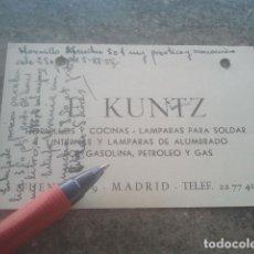 Documentos antiguos: F. KUNTZ - HORNILLOS Y COCINAS - MADRID - ANTIGUA TARJETA DEL ESTABLECIMIENTO - 1955. Lote 181186171