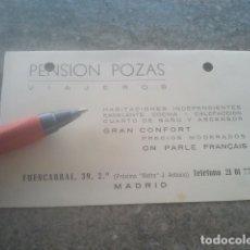 Documentos antiguos: PENSIÓN POZAS - FUENCARRAL, MADRID - ANTIGUA TARJETA DEL ESTABLECIMIENTO. Lote 181186437