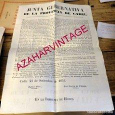 Documentos antiguos: CADIZ, 1835, ESPECTACULAR EDICTO DE LA JUNTA GUBERNATIVA, NO ABANDONO DE ARMAS HASTA CONSTITUCION . Lote 181335626