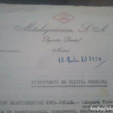 Documentos antiguos: METALOQUÍMICA S. A. - DEPÓSITO DENTAL, MADRID - PRESUPUESTO DE CLÍNICA COMPLETA - 1954 - MUY CURIOSO. Lote 181596917
