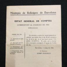 Documentos antiguos: MONTEPIO DE RELLOTGERS DE BARCELONA. ESTAT GENERAL DE COMPTES. EXERCICI DE 1933.. Lote 181857745