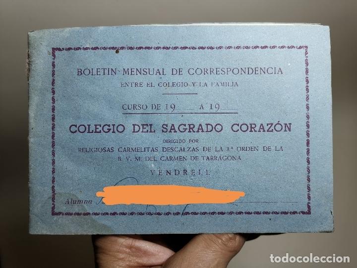 BOLETIN NOTAS- CARTILLA ESCOLAR -COLEGIO SAGRADO CORAZON EL VENDRELL 1949 --REF-ZZ (Coleccionismo - Documentos - Otros documentos)