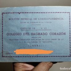Documentos antiguos: BOLETIN NOTAS- CARTILLA ESCOLAR -COLEGIO SAGRADO CORAZON EL VENDRELL 1949 --REF-ZZ. Lote 181949798