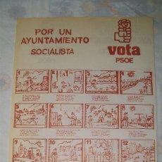 Documentos antiguos: PUBLICIDAD ELECTORAL POR UN AYUNTAMIENTO SOCIALISTA VOTA PSOE. Lote 37741771