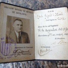 Documentos antiguos: CARNET OFICIAL MEDICO AÑO 1935 COL.LEGI OFICIAL DE METGES CATALUNYA. Lote 135727799