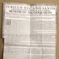 Documentos antigos: JUBILEO DE AÑO SANTO CONCEDIDO POR BENEDICTO XIV. MADRID, 1751. Lote 182494277