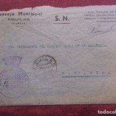 Documentos antiguos: GUERRA CIVIL.AGUILAS(MURCIA)CONSEJO MUNICIPAL.CARTA CIRCULADA A CARTAGENA,17/5/1937.RARA.. Lote 182512320