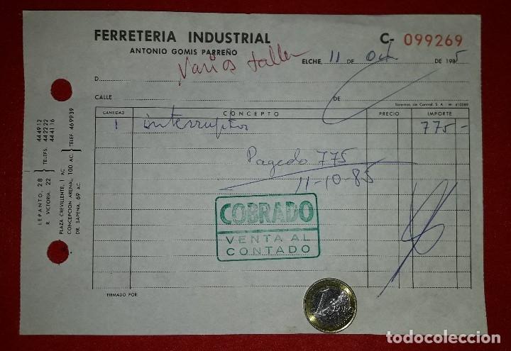 DOCUMENTO FERRETERIA INDUSTRIAL ELCHE - ALICANTE 1985 (Coleccionismo - Documentos - Otros documentos)