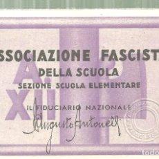 Documentos antiguos: C1.- FASCISMO - ASSOCIAZIONE FASCISTA DELLA SCUOLA - SEZIONE SCUOLA NAZIONALE - CARNET. Lote 182613016