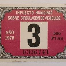 Documentos antiguos: IMPUESTO MUNICIPAL CIRCULACION VEHICULOS , 3 , 1976. Lote 182811447