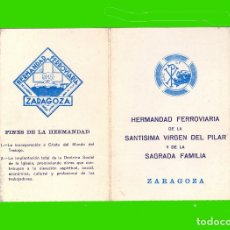 Documentos antiguos: ZARAGOZA. CARNET DE LA HERMANDAD FERROVIARIA VIRGEN DEL PILAR AÑO 1964 FERROCARRIL TREN RENFE. Lote 182856360