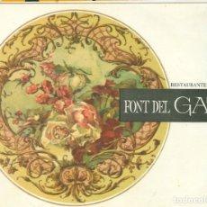 Documentos antiguos: RESTAURANTE FONT DEL GAT. ANTIGUO MENU AÑO 1969 4 PAGINAS BARCELONA. Lote 183042253