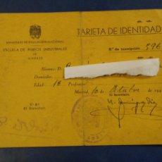 Documentos antiguos: TARJETA IDENTIDAD ESCUELA DE PERITOS INDUSTRIALES. MADRID 1947. Lote 183268281