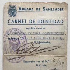Documentos antiguos: ADUANA DE SANTANDER - CARNET DE IDENTIDAD - AÑO 1944 - COLEGIO OFICIAL DE AGENTES Y COMISIONISTAS . Lote 183391077