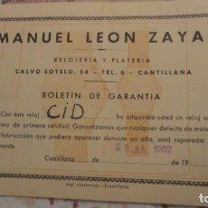 Documentos antiguos: ANTIGUO BOLETIN GARANTIA.RELOJERIA PLATERIA.MANUEL LEON ZAYAS.RELOJ.CID.CANTILLANA.1962. Lote 183560553