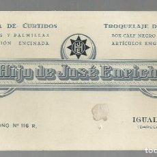 Documentos antiguos: TARJETA DE VISITA COMERCIAL FABRICA DE CURTIDOS HIJO DE JOSE ENRICH. IGUALADA. Lote 183563012