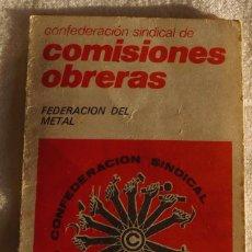 Documentos antiguos: CARNET CONFEDERACION SINDICAL DE COMISIONES OBRERAS FEDERACION DEL METAL 1978-RENOVACIO 1981. Lote 183576005