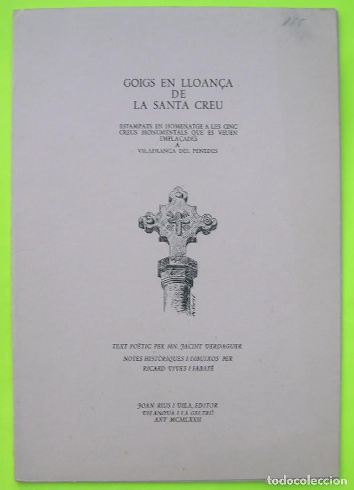 GOIGS EN LLOANÇA DE LA SANTA CREU. ESTAMPATS EN HOMENATGE A LES TRES CREUS MONUMENTALS VILAFRANCA P. (Coleccionismo - Documentos - Otros documentos)