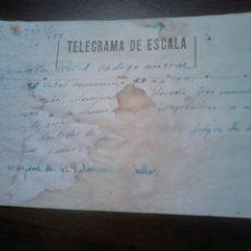 Documentos antiguos: ANTIGUO TELEGRAMA DE ESCALA,VER. Lote 183867817