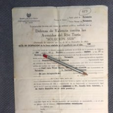 Documentos antiguos: VALENCIA. DOCUMENTO COLECCIONISMO. EXPROPIACION FORZOSA... DEFENSA DE VALENCIA ...(A.1964). Lote 183926120