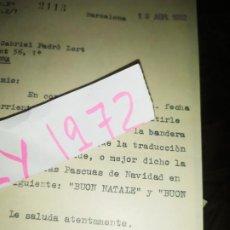 Documentos antiguos: UNICO LOTE 32 EMBAJADAS CONTESTANDO A GABRIEL PADRÓ LLORT MAESTRO QUÍMICO PIDENDOLES INFORMACIÓN. Lote 184061003
