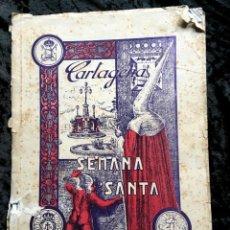 Documentos antiguos: CARTAGENA - SEMANA SANTA LIBRO DE ORO 1956 - MUY ILUSTRADO CON FOTOGRAFÍAS - RARO. Lote 184147455