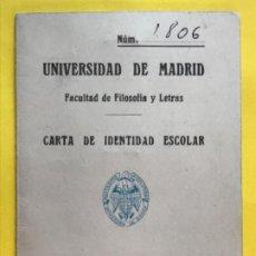 Documentos antiguos: FACULTAD DE FILOSOFIA Y LETRAS CARNET 1957 UNIVERSIDAD DE MADRID CARTA DE IDENTIDAD ESCOLAR FILOSOFI. Lote 223531297