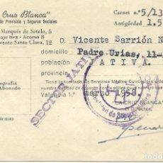 Documentos antiguos: CARNET MUTUALISTA DE LA CRUZ BLANCA, MUTUALIDAD DE PREVISIÓN Y SEGUROS SOCIALES - VALENCIA 1955. Lote 184287225