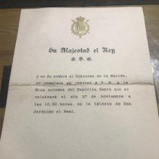 Documentos antiguos: SU MAJESTAD EL REY. Lote 184467387