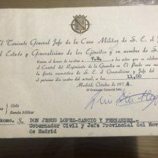 Documentos antiguos: EL TENIENTE GENERAL EN JEFE DE LA CASA MILITAR DE S.E. EL JEFE DEL ESTADO Y GENERALÍSIMO.... Lote 184468403