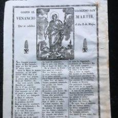 Documentos antiguos: GOZOS AL GLORIOSO VENANCIO MARTIR - QUE SE CELEBRA EL DIA 8 DE MAYO - RARO . Lote 184832871