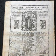 Documentos antiguos: GOIGS DEL GLORIÓS SANT MAGÍ, MIRACULÓS MATTIR DE CATALUNYA - S.XVIII - RARO. Lote 185679493