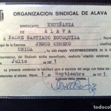 Documentos antiguos: CARNET/CREDENCIAL ORGANIZACIÓN SINDICAL DE ALAVA,EXPEDIDO EN VITORIA,AÑO 1971 (DESCRIPCIÓN). Lote 185679916