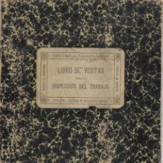 Documentos antiguos: VALENCIA - LIBRO DE VISITAS INSPECCIÓN DEL TRABAJO AÑO 1927 CON USO DE UNA SOMBRERERÍA. Lote 185740418