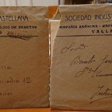 Documentos antiguos: VALLADOLID, SOCIEDAD INDUSTRIAL CASTELLANA. DOS CARTAS CIRCULADAS. AÑO 1932.. Lote 185754028