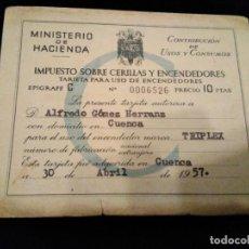 Documentos antiguos: CARNET TARJETA IMPUESTOS CERILLAS Y ENCENDEDORES.. Lote 185918273