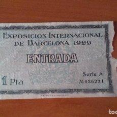 Documentos antiguos: ENTRADA EXPOSICION INTERNACIONAL DE BARCELONA 1929 - 1 PTA - SERIE A. Lote 186074760