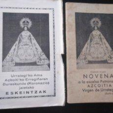 Documentos antiguos: EUSKERA VASCUENCE 1950 DÍPTICO Y FOLLETO DEDICADO A LA VIRGEN DE URRATEGI AZKOITIA AZCOITIA. Lote 186123547