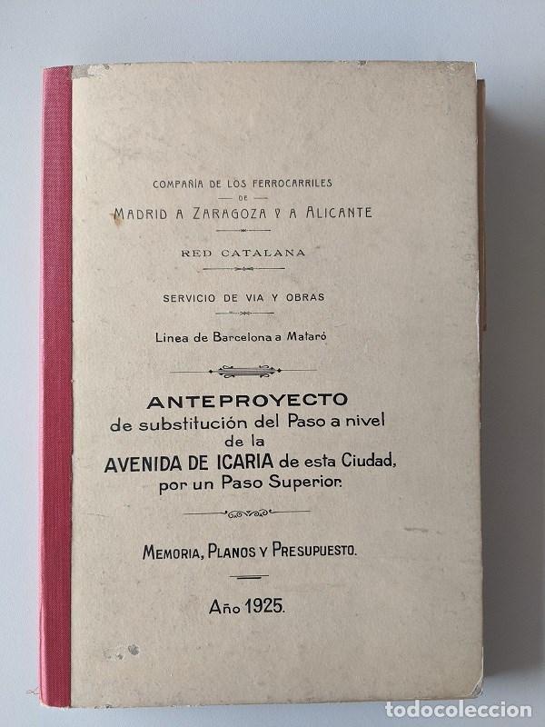 1925 MZA RED CATALANA - FERROCARRIL - ANTEPROYECTO PASO A NIVEL AVENIDA ICARIA - BARCELONA A MATARO (Coleccionismo - Documentos - Otros documentos)