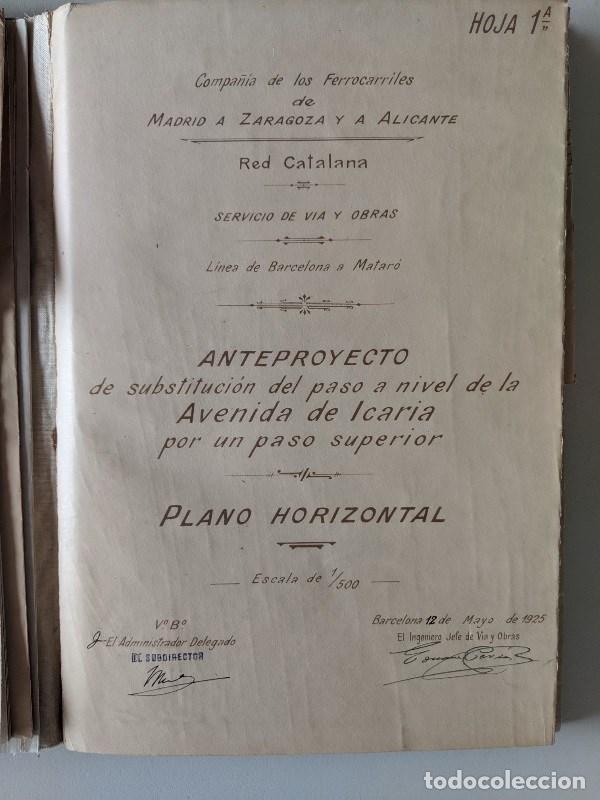 Documentos antiguos: 1925 MZA RED CATALANA - FERROCARRIL - ANTEPROYECTO PASO A NIVEL AVENIDA ICARIA - BARCELONA A MATARO - Foto 3 - 186310002