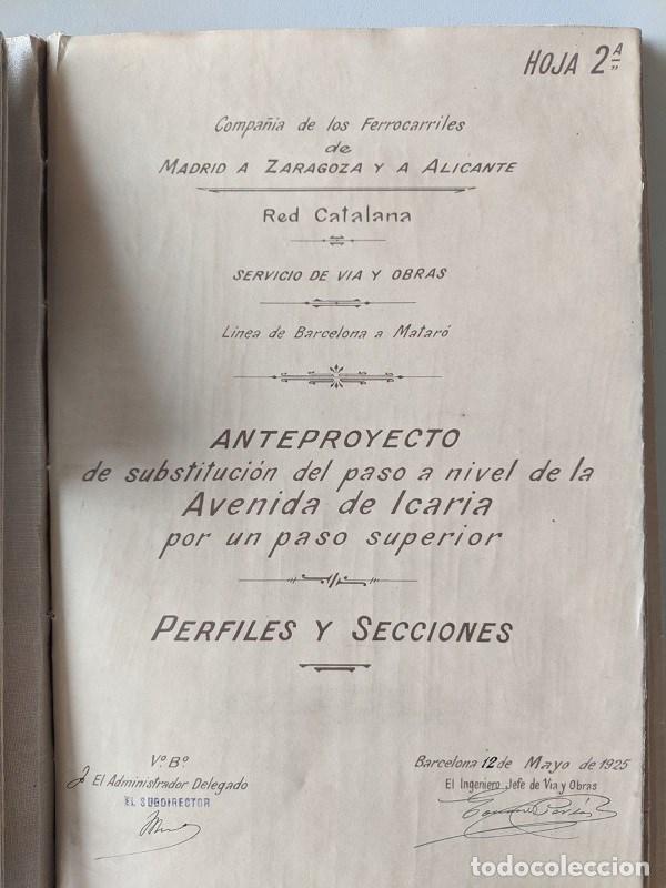 Documentos antiguos: 1925 MZA RED CATALANA - FERROCARRIL - ANTEPROYECTO PASO A NIVEL AVENIDA ICARIA - BARCELONA A MATARO - Foto 5 - 186310002