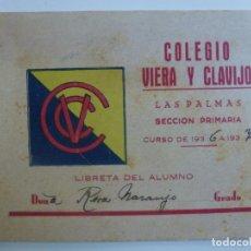 Documentos antiguos: LIBRETA DEL ALUMNO. COLEGIO VIERA Y CLAVIJO. LAS PALMAS. AÑO 1936-1937.. Lote 186633191