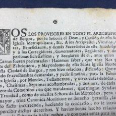 Documentos antiguos: 1751. BURGOS. RARO IMPRESO DE UNA PÁGINA DEL ARZOBISPADO.. Lote 187333648