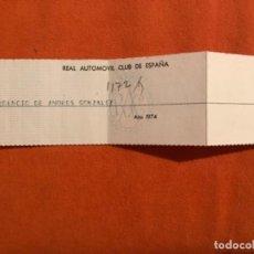 Documentos antiguos: REAL AUTOMOVIL CLUB DE ESPAÑA RACE 1974 PAGO SOCIO SELLADO BANCO HISPANO AMERICANO 19,8 X5 . Lote 187624883