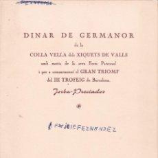 Documenti antichi: DINAR COLLA VELLA DELS XIQUETS DE VALLS TARRAGONA 1966 VER DOS FOTOS DEL MENÚ. Lote 189174916